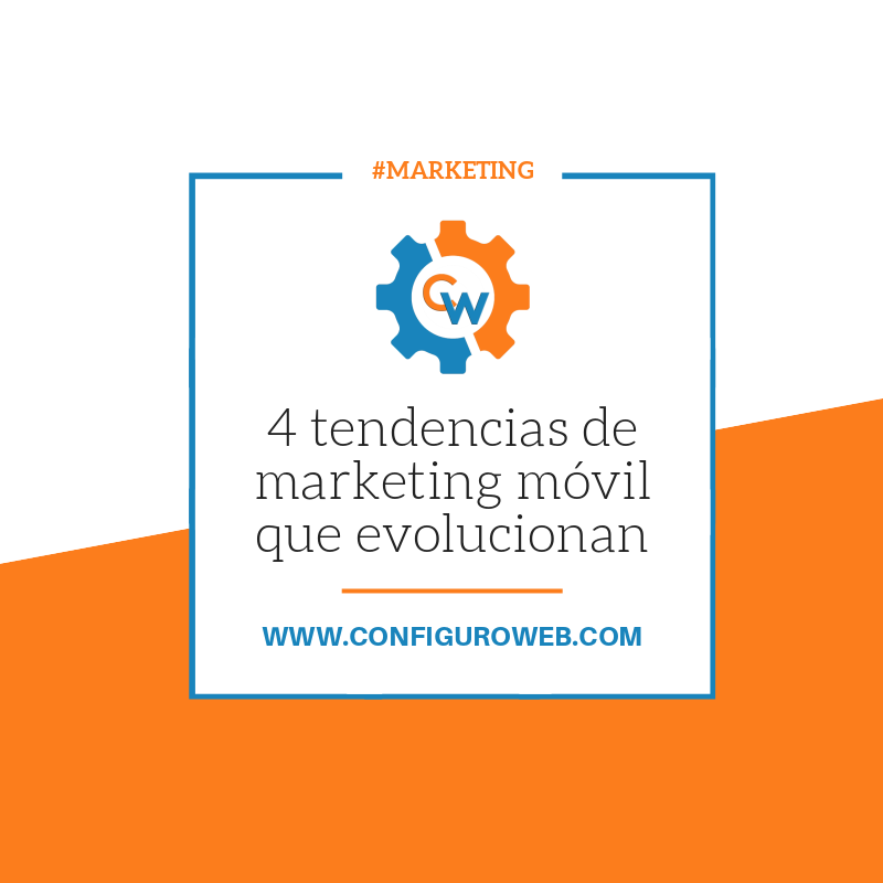 4 tendencias de marketing móvil que evolucionan
